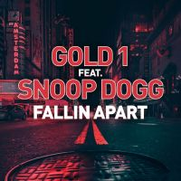Cover Gold 1 feat. Snoop Dogg - Fallin Apart