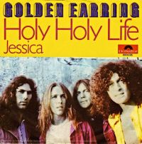 Cover Golden Earring - Holy Holy Life