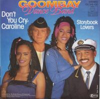 Cover Goombay Dance Band - Don't You Cry, Caroline