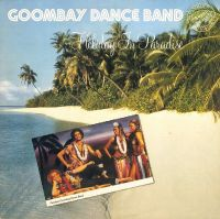 Cover Goombay Dance Band - Holiday In Paradise