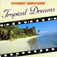 Cover Goombay Dance Band - Tropical Dreams