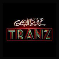 Cover Gorillaz - Tranz
