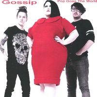 Cover Gossip - Pop Goes The World