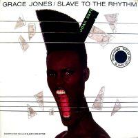 Cover Grace Jones - Slave To The Rhythm