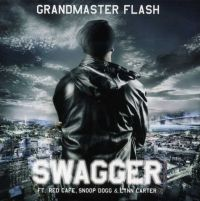 Cover Grandmaster Flash feat. Red Cafe, Snoop Dogg & Lynn Carter - Swagger