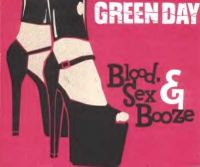 Cover Green Day - Blood, Sex And Booze