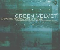 Cover Green Velvet - Answering Machine / Land Of The Lost