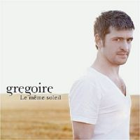 Cover Grégoire - Le même soleil