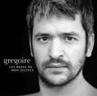 Cover Grégoire - Les roses de mon silence