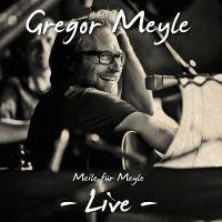 Cover Gregor Meyle - Meile für Meyle - Live