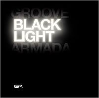 Cover Groove Armada - Black Light