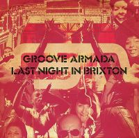 Cover Groove Armada - Last Night In Brixton