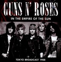 Cover Guns N' Roses - In The Empire Of The Sun - Tokyo Broadcast 1988