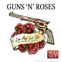 Cover Guns N' Roses - Live And Let Die - The Broadcast Archive