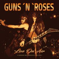Cover Guns N' Roses - Live On Air - Legendary Radio Broadcasts 1991 & 1992