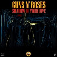 Cover Guns N' Roses - Shadow Of Your Love