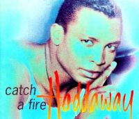 Cover Haddaway - Catch A Fire