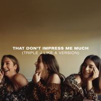 Cover Haim - That Don't Impress Me Much