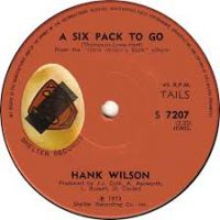Cover Hank Wilson - Six Pack To Go