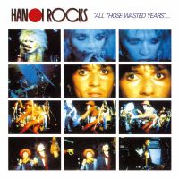 Cover Hanoi Rocks - All Those Wasted Years