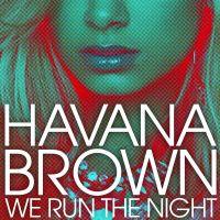 Cover Havana Brown - We Run The Night