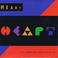 Cover Heart - All I Wanna Do Is Make Love To You