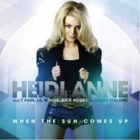 Cover Heidi Anne feat. T-Pain, Lil Wayne, Rick Ross & Glasses Malone - When The Sun Comes Up