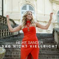 Cover Heike Sander - Sag nicht vielleicht