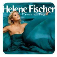Cover Helene Fischer - Für einen Tag
