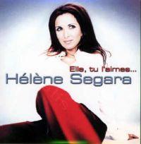 Cover Hélène Segara - Elle, tu l'aimes...