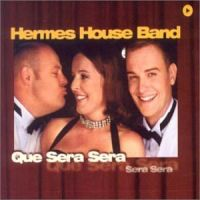 Cover Hermes House Band - Que sera sera