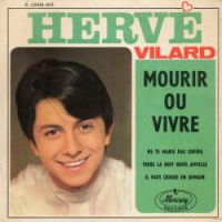 Cover Hervé Vilard - Mourir ou vivre
