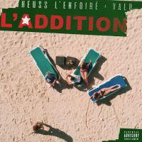 Cover Heuss L'Enfoiré feat. Vald - L'addition