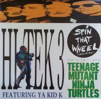 Cover Hi Tek 3 feat. Ya Kid K - Spin That Wheel