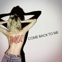 Cover HollySiz - Come Back To Me