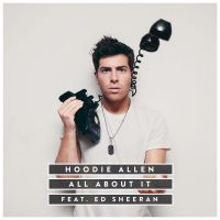 Cover Hoodie Allen feat. Ed Sheeran - All About It