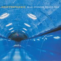 Cover Hooverphonic - Blue Wonder Power Milk