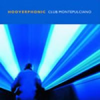 Cover Hooverphonic - Club Montepulciano