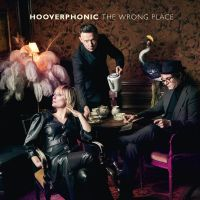 Cover Hooverphonic - The Wrong Place