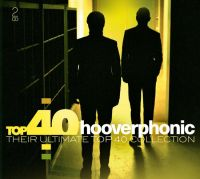 Cover Hooverphonic - Top 40 - Their Ultimate Top 40 Collection