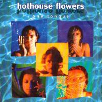 Cover Hothouse Flowers - One Tongue