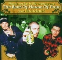 Cover House Of Pain & Everlast - Shamrocks And Shenanigans (The Best Of House Of Pain And Everlast)