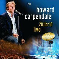 Cover Howard Carpendale - 20 Uhr 10 Live