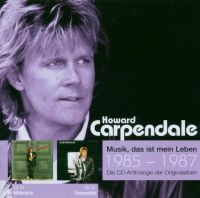 Cover Howard Carpendale - Die CD-Anthologie der Originalalben 1985-1987