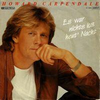 Cover Howard Carpendale - Es war nichts los heut' Nacht