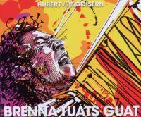 Cover Hubert von Goisern - Brenna tuats guat