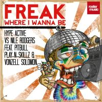 Cover Hype Active vs. Nile Rodgers feat. Pitbull, Play-N-Skillz & Vonzell Solomon - Freak (Where I Wanna Be)