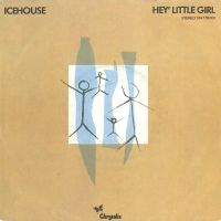 Cover Icehouse - Hey Little Girl