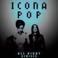 Cover Icona Pop - All Night