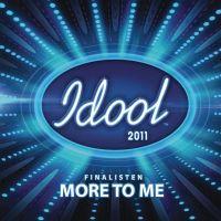 Cover Idool 2011 Finalisten - More To Me